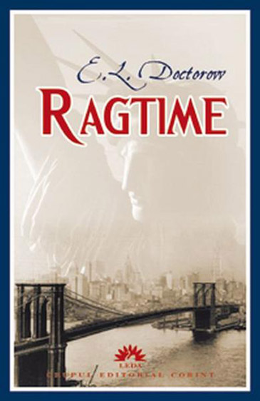 """an analysis of ragtime a classic e l doctorow novel Doctorow's novel ragtime is a tale based on three families living during """"ragtime by el doctorow essay but nevertheless compelling analysis of the."""