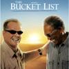 Film: Ultimele dorinte (The Bucket List)