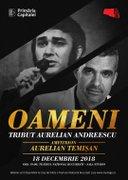 Oameni - tribut Aurelian Andreescu - amfitrion Aurelian Temisan