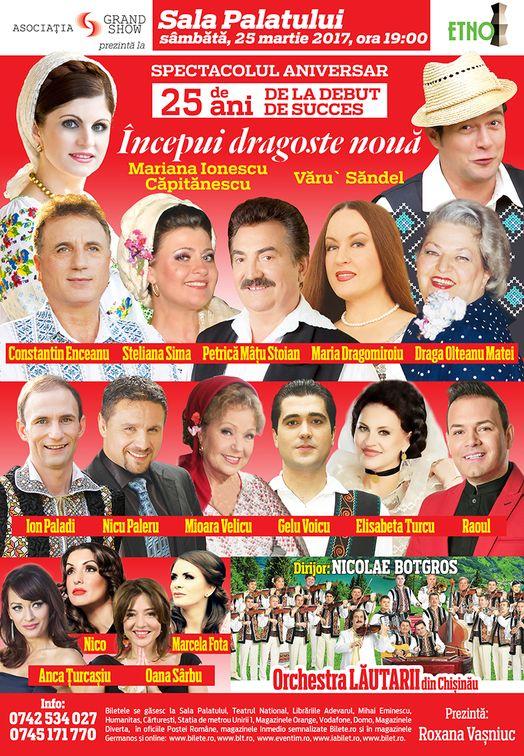 """Concerte din Romania - """"Incepui dragoste noua"""" – Spectacol aniversar"""