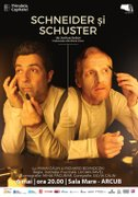 Piese de teatru din Bucuresti - Schneider si Schuster