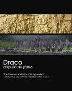 Draco: Chipurile de piatra (2012)