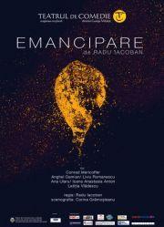 Piese de teatru din Bucuresti - Emancipare