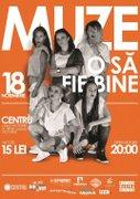 "Concert MUZE: Lansare album ""O sa fie bine"""