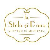 La Stela si Dana - Centru Comunitar