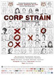 Piese de teatru din Bucuresti - Corp strain