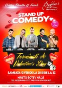Spectacole - Stand-up Comedy Night - Valentine's Day Edition