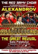 Spectacole din Bucuresti - Corul Armatei Rosii renaste triumfal din propria-i cenusa