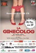 Piese de teatru din Bucuresti - La ginecolog