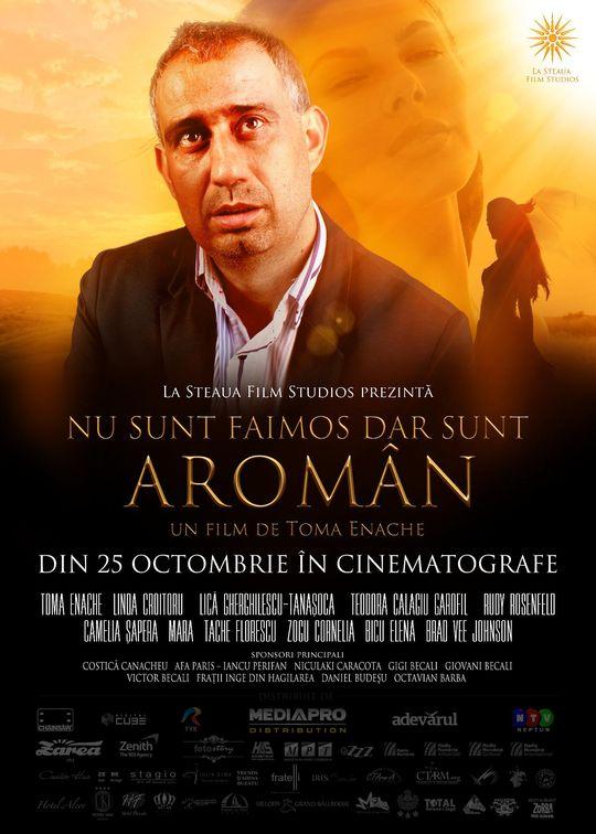 Nu sunt faimos, dar sunt aroman  (2013)