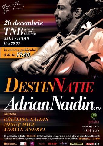 Adrian Naidin - DestiNatie