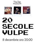20 Secole Vulpe - Live
