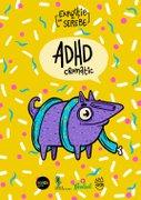 Expozitii - ADHD cromatic