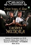 Concerte din Bucuresti - Concert de Craciun Vacanta Muzicala
