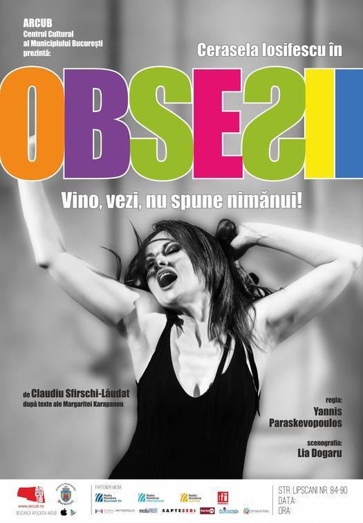 Piese de teatru din Bucuresti - Obsesii