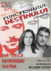 Piese de teatru din Bucuresti - Functionarul destinului