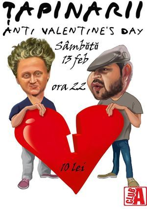 Concerte - Anti Valentine's Day cu Tapinarii