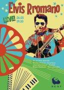 Concerte din Bucuresti - Elvis Rromano cu formatie - Concert de Rock 'n' Rrom