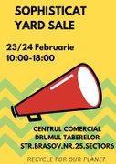 Targuri din Romania - Sophisticat yard Sale - Locul din care cumperi fapte bune