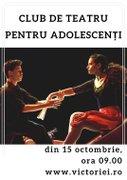 Workshops din Romania - Club de Teatru pentru Adolescenti