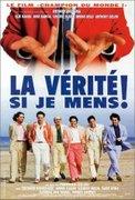 La vérité si je mens! (1997)