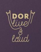 Dor Live & Loud