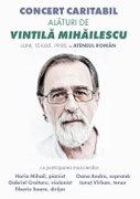 Alaturi de antropologul Vintila Mihailescu - Vino la Concertul Caritabil