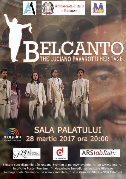 Concerte din Bucuresti - Belcanto - The Luciano Pavarotti Heritage