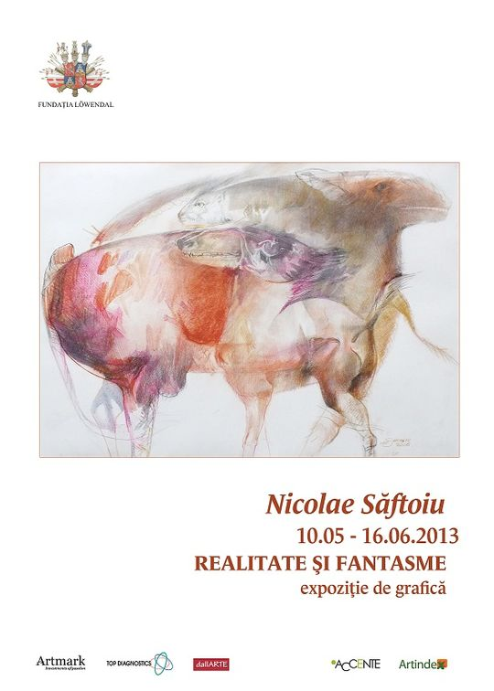 Expozitii - Realitate si fantasme - Nicolae Saftoiu