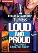 Petreceri - Loud and Proud - Karaoke Weekend Party