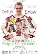Spectacole din Bucuresti - Improv show cu Trupa Obligo & Eduard Sandu