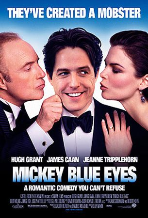 Mickey, ochi albastri (Mickey Blue Eyes) (1999)