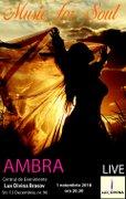 Concerte din Romania - Ambra - Music for soul