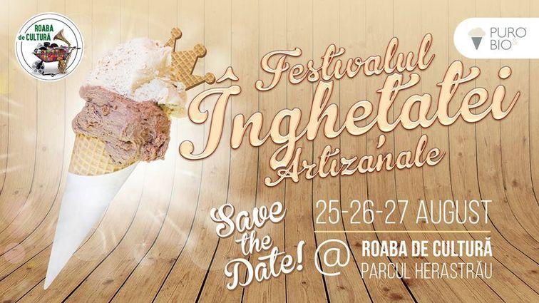 Festivaluri din Bucuresti - Festivalul Inghetatei Artizanale 2017