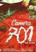 Camera 701 (Spectacol invitat)