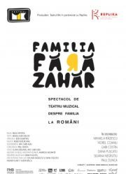 Piese-de-teatru din Romania - Familia fara zahar