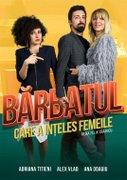 Piese-de-teatru din Romania - Barbatul care a inteles femeile