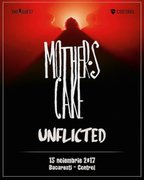 Mother's Cake / Unflicted