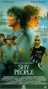 Oameni timizi (Shy people) (1987)
