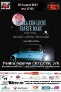Piese de teatru din Bucuresti - Iubirea e un lucru foarte mare