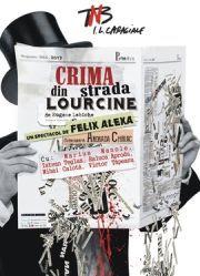 Piese de teatru din Bucuresti - Crima din strada Lourcine