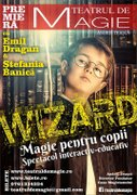 Spectacole din Romania - Wizard Magic Show - teatru-magie pentru copii