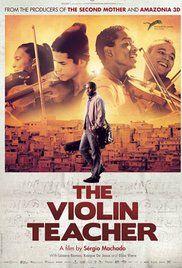 Tudo Que Aprendemos Juntos (The Violin Teacher) (2015)