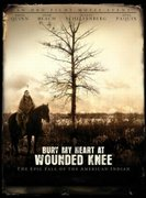 Masacrul de la Wounded Knee (Bury My Heart at Wounded Knee) (2007)
