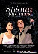 Piese de teatru din Bucuresti - Steaua fara nume