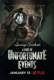 A Series of Unfortunate Events (O Serie de Evenimente Nefericite) (2017)