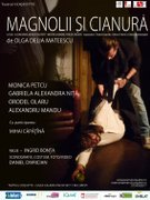 Piese de teatru din Bucuresti - Magnolii si cianura