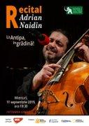 Recital Adrian Naidin in Gradina la Antipa