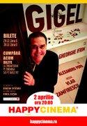 Spectacole din Bucuresti - Gigel un One Man Show cu Gheorghe Ifrim