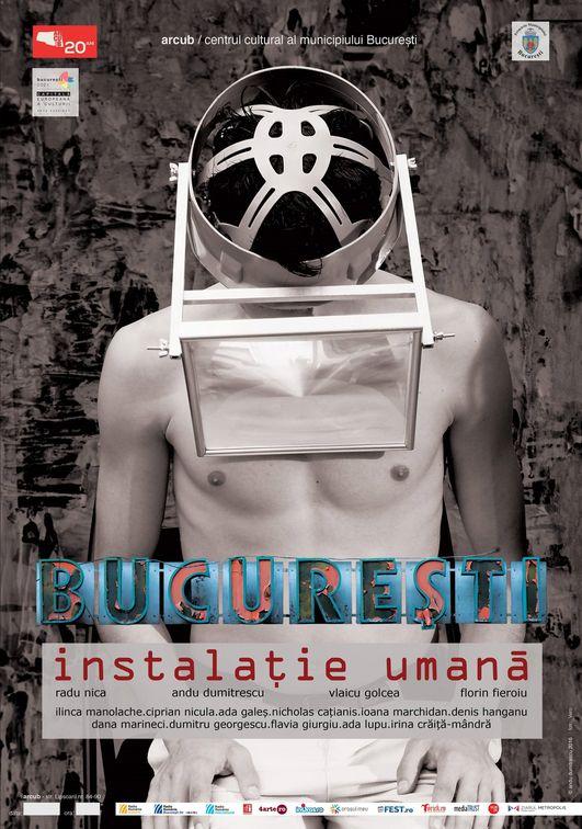 Bucuresti. Instalatie Umana